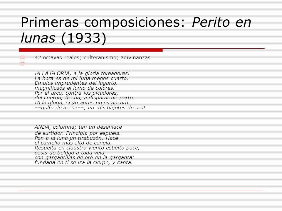 Primeras composiciones: Perito en lunas (1933)