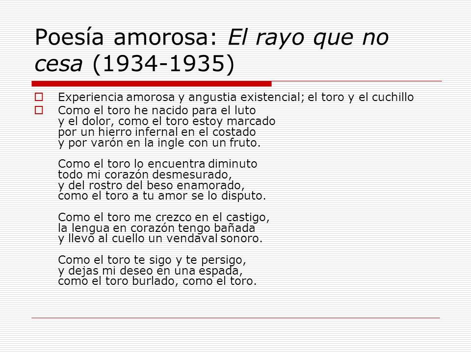 Poesía amorosa: El rayo que no cesa (1934-1935)