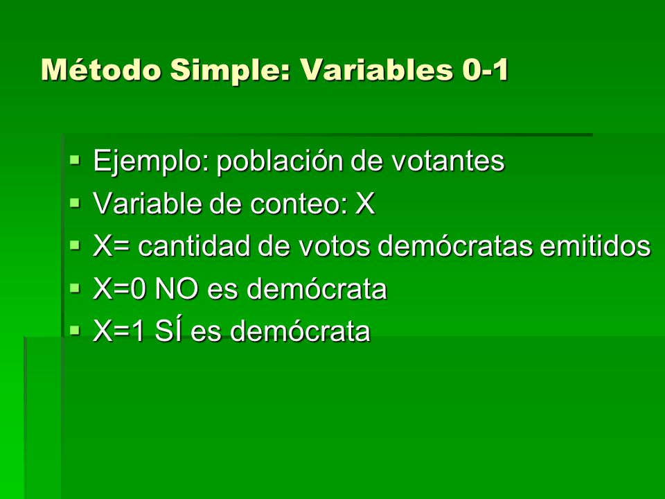 Método Simple: Variables 0-1