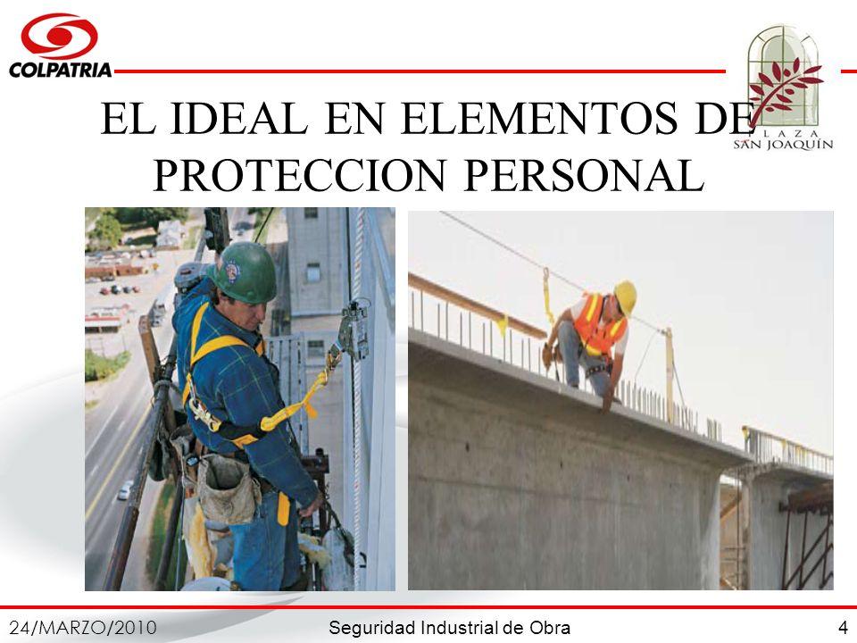 EL IDEAL EN ELEMENTOS DE PROTECCION PERSONAL