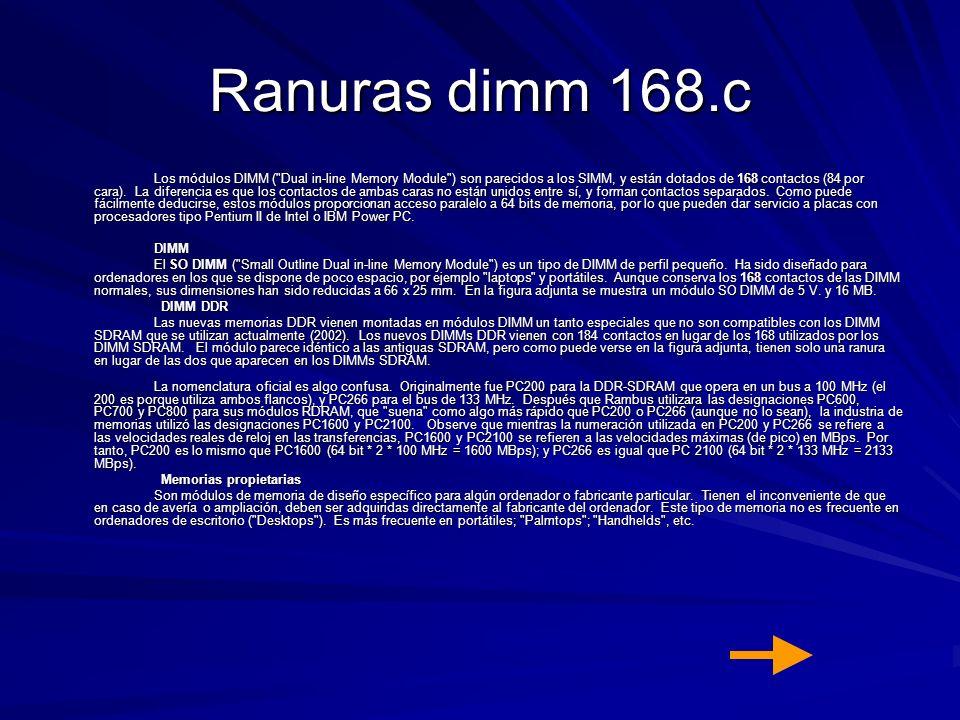 Ranuras dimm 168.c