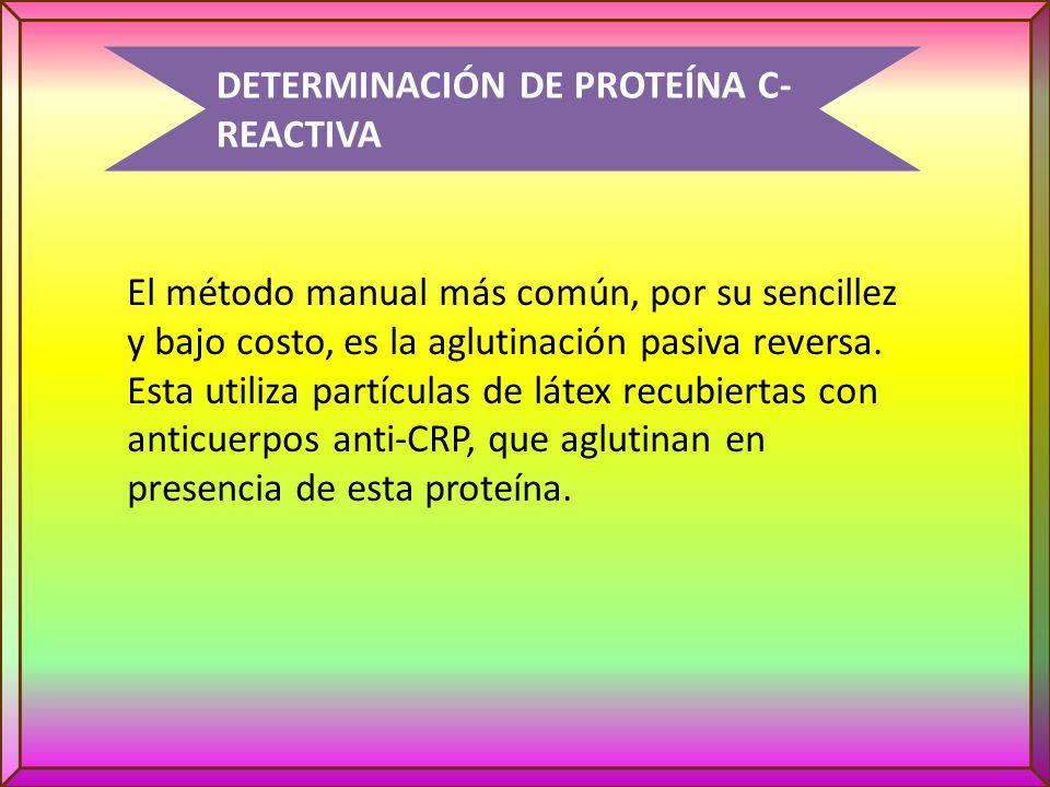 DETERMINACIÓN DE PROTEÍNA C-REACTIVA