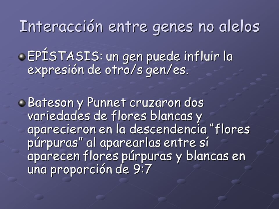 Interacción entre genes no alelos
