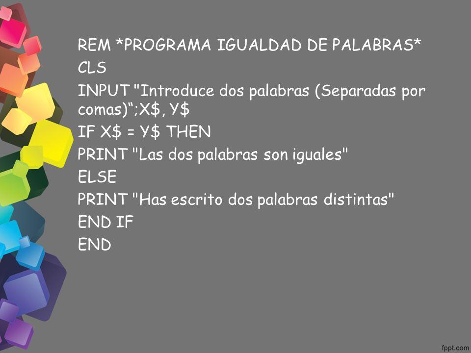 INPUT Introduce dos palabras (Separadas por comas) ;X$, Y$