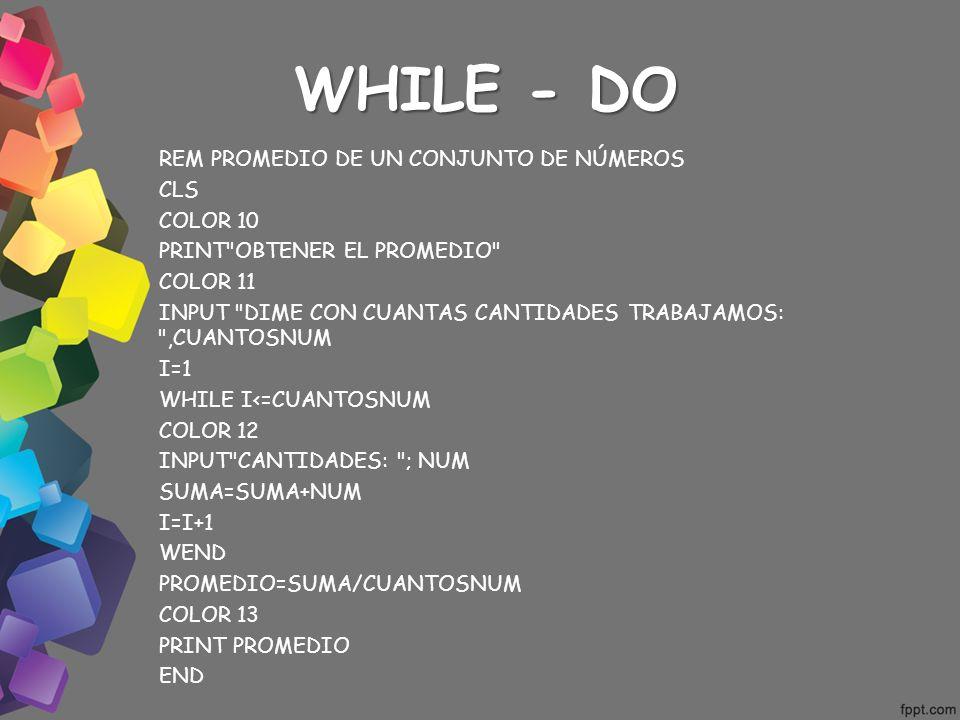 WHILE - DO
