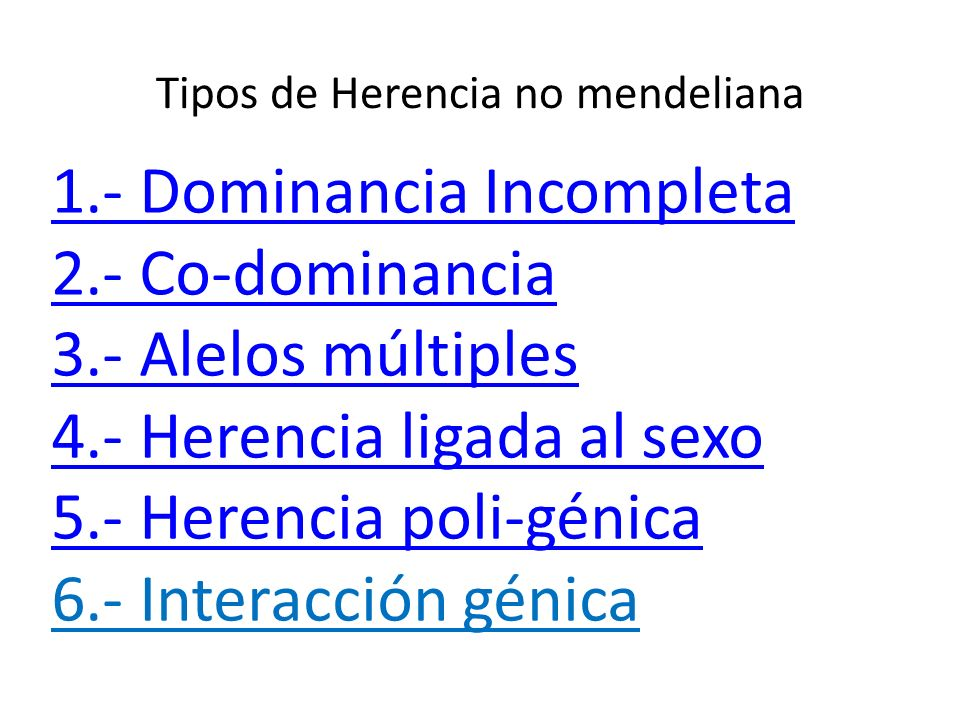 Tipos de Herencia no mendeliana