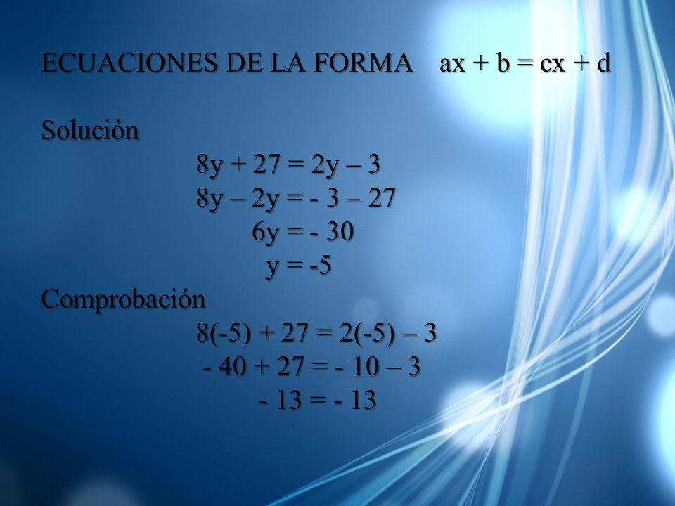 ECUACIONES DE LA FORMA ax + b = cx + d