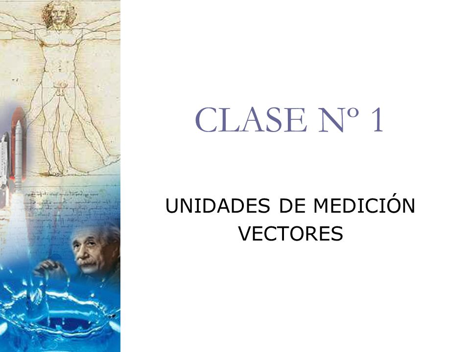 UNIDADES DE MEDICIÓN VECTORES