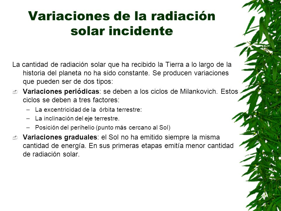 Variaciones de la radiación solar incidente