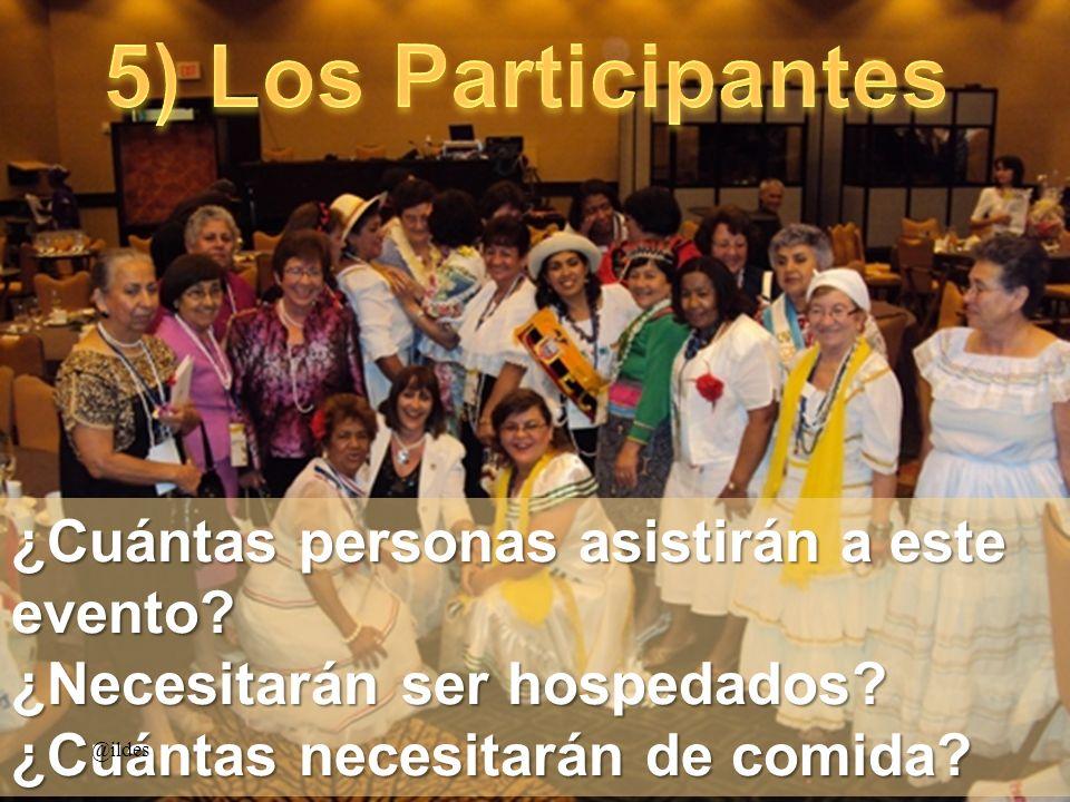 5) Los Participantes ¿Cuántas personas asistirán a este evento