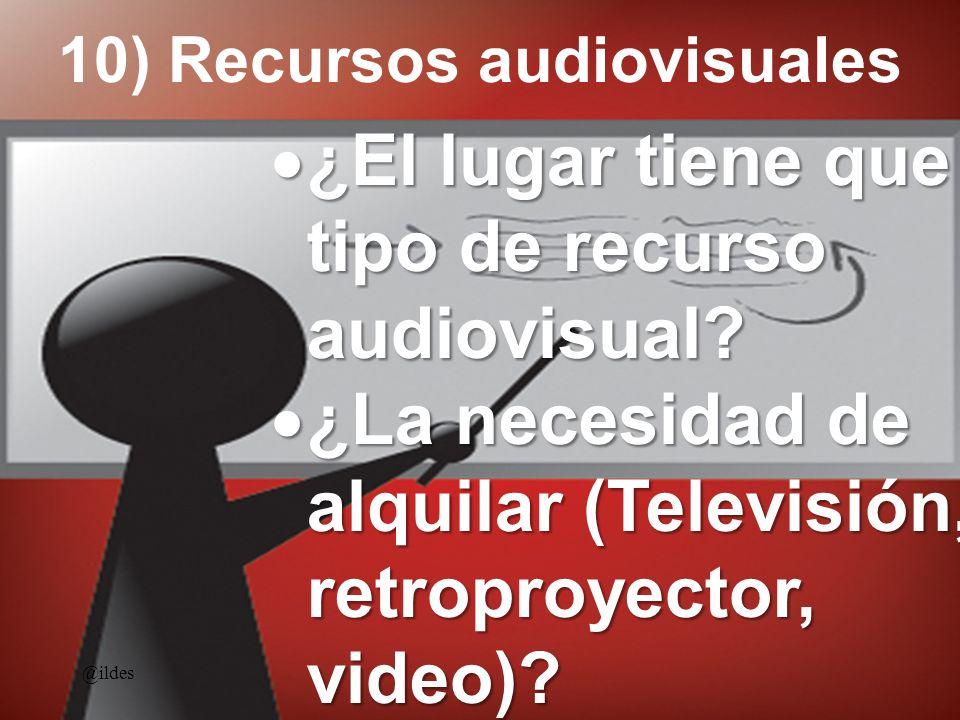 10) Recursos audiovisuales