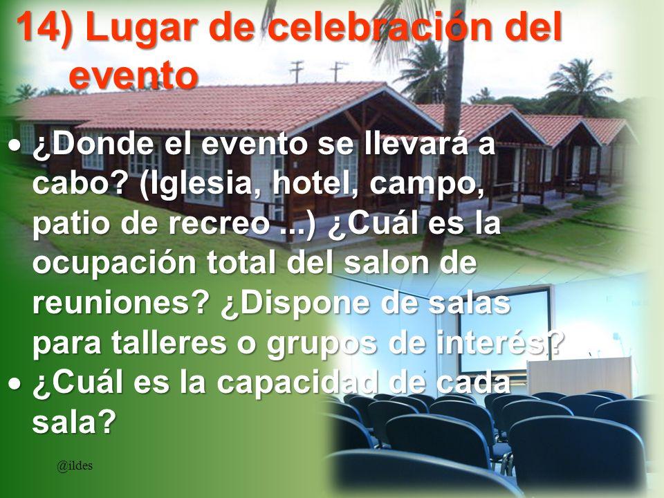 14) Lugar de celebración del evento