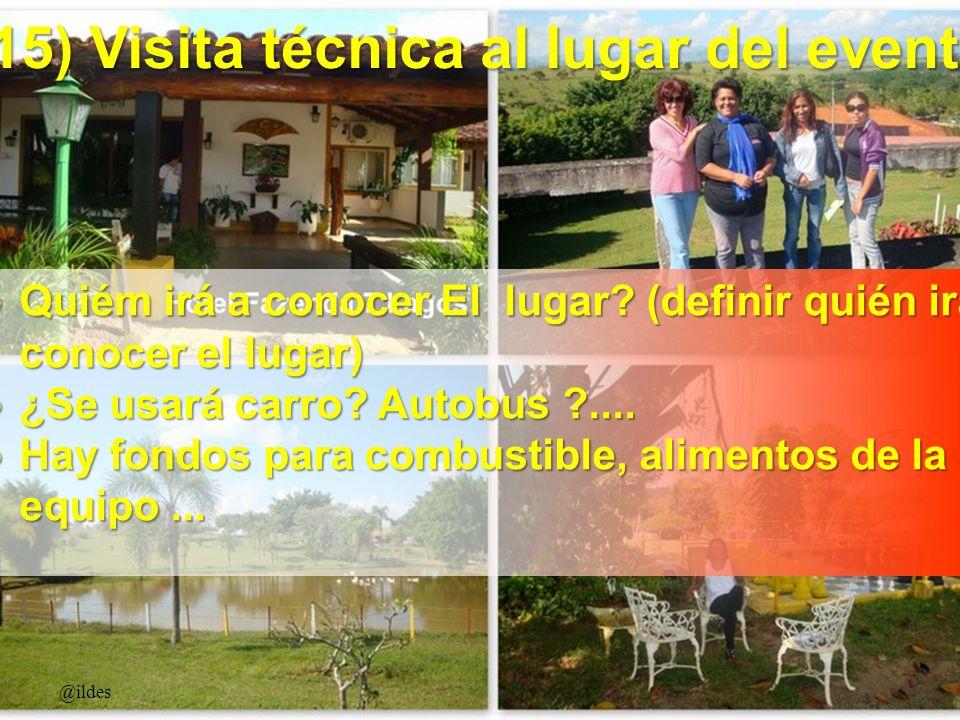 15) Visita técnica al lugar del evento