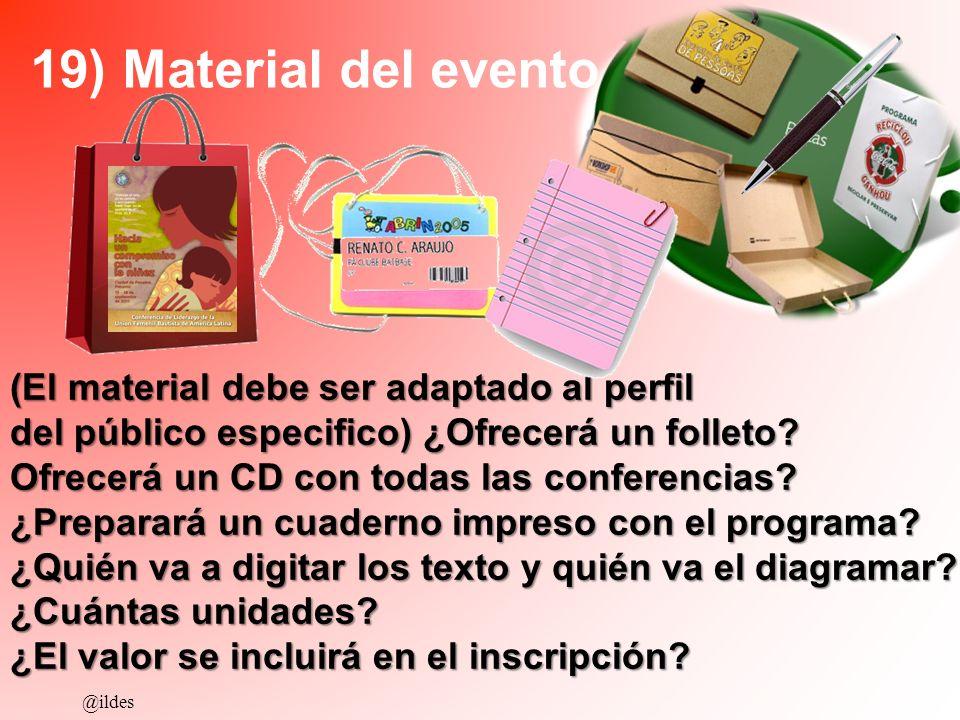 19) Material del evento (El material debe ser adaptado al perfil