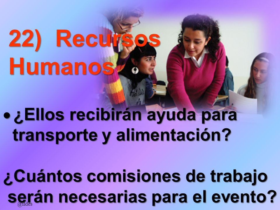 22) Recursos Humanos ¿Ellos recibirán ayuda para