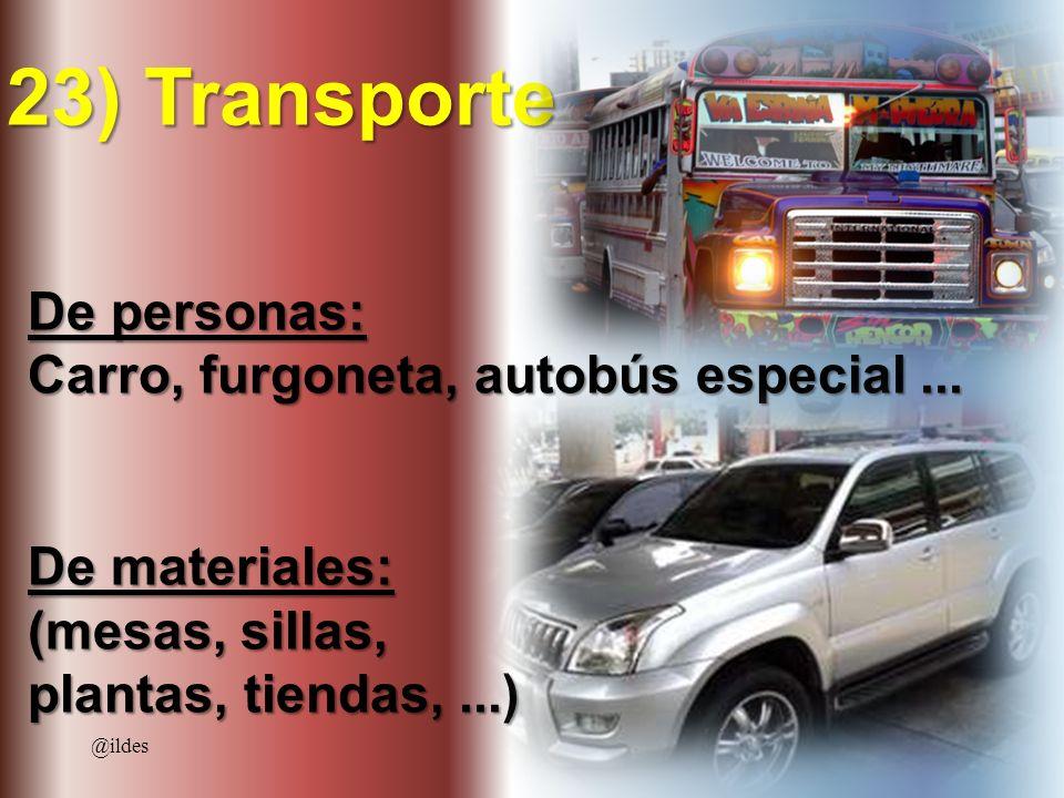 23) Transporte De personas: Carro, furgoneta, autobús especial ...