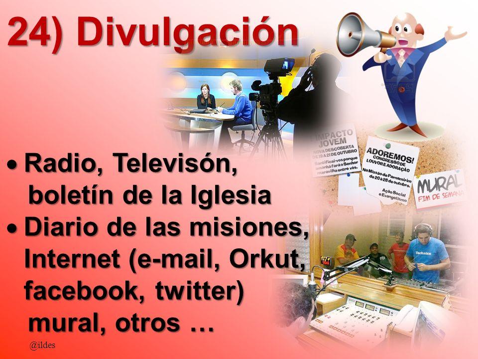 24) Divulgación Radio, Televisón, boletín de la Iglesia