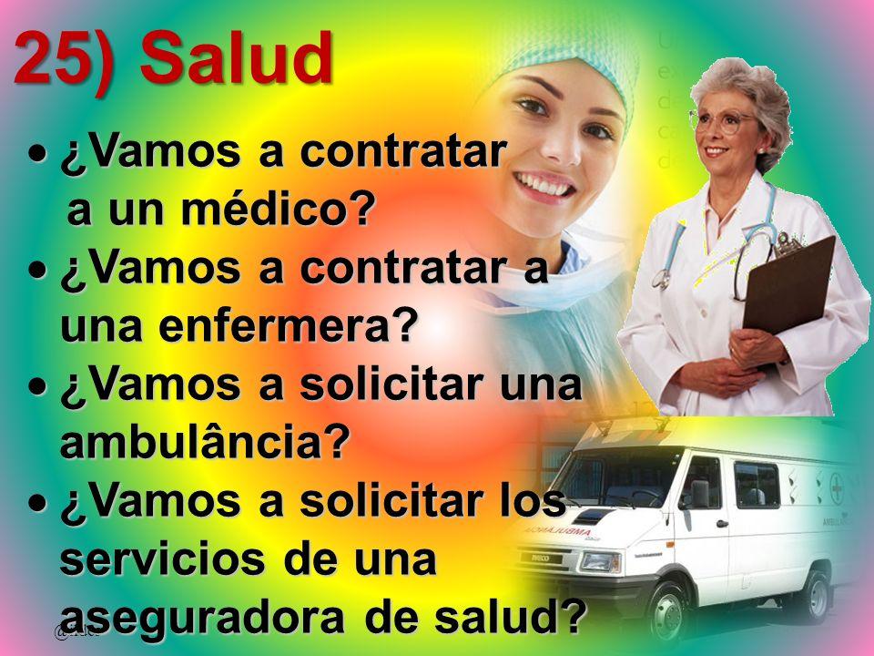 25) Salud ¿Vamos a contratar a un médico