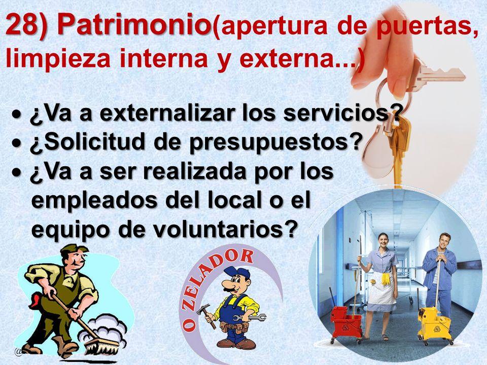 28) Patrimonio(apertura de puertas, limpieza interna y externa...)