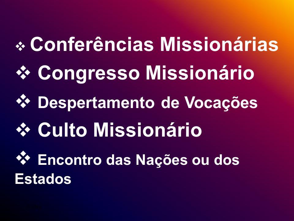 Congresso Missionário Despertamento de Vocações Culto Missionário