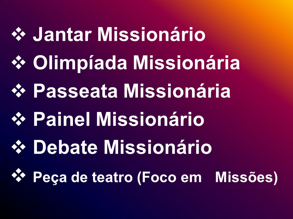 Olimpíada Missionária Passeata Missionária Painel Missionário