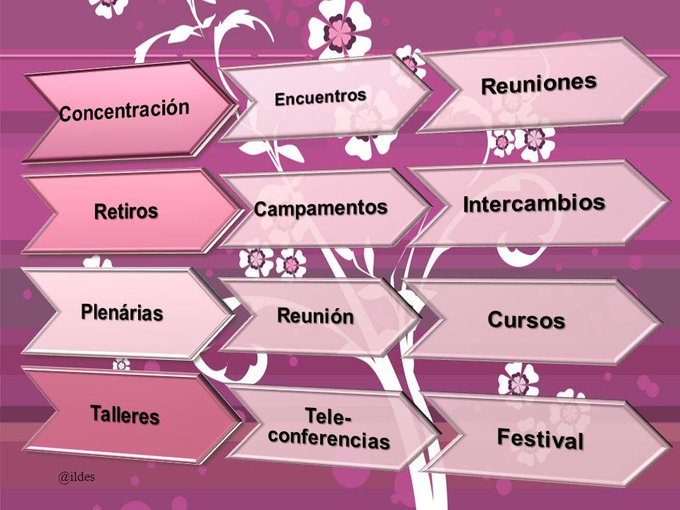 Reuniones Encuentros @ildes Concentración Retiros Campamentos