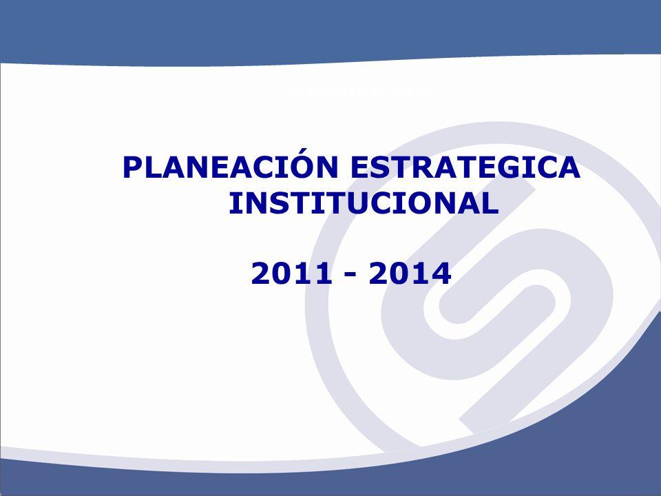 PLANEACIÓN ESTRATEGICA INSTITUCIONAL