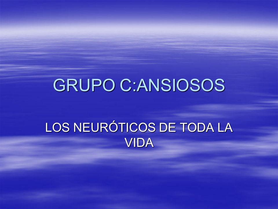 LOS NEURÓTICOS DE TODA LA VIDA