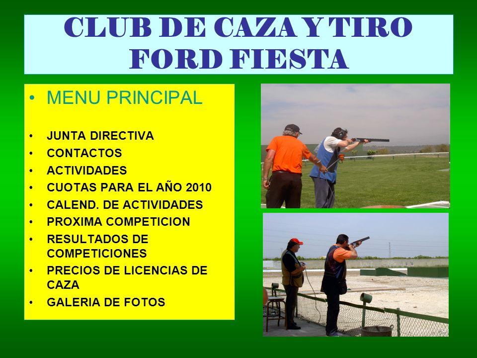 CLUB DE CAZA Y TIRO FORD FIESTA