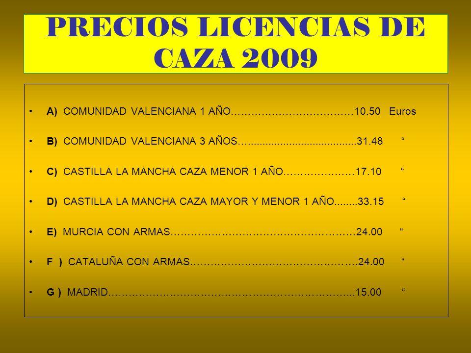 PRECIOS LICENCIAS DE CAZA 2009