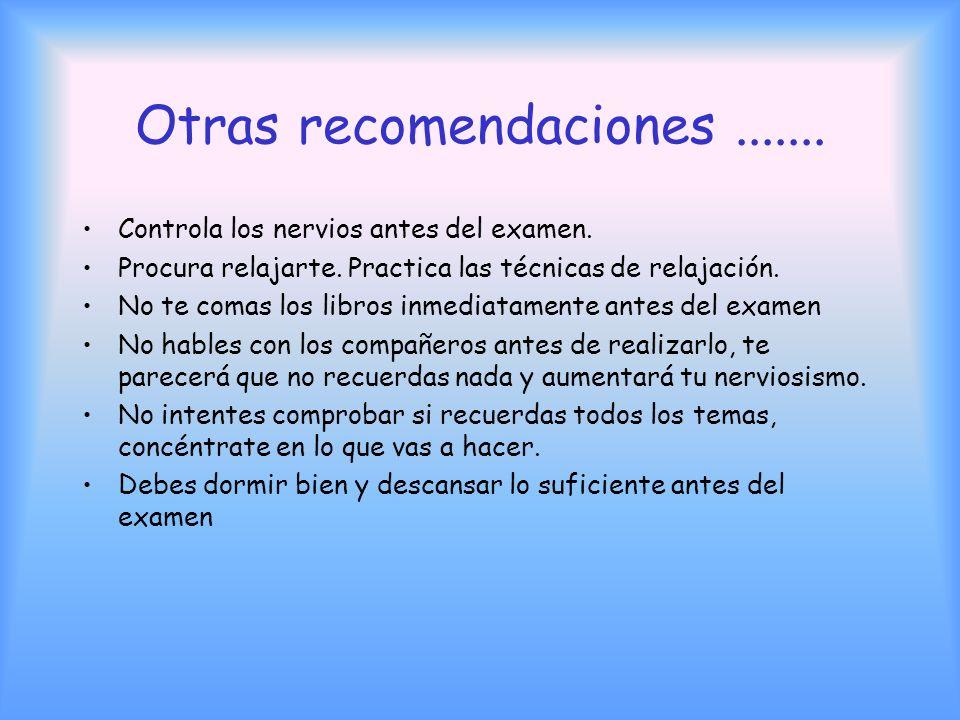Otras recomendaciones .......