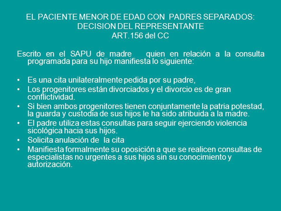 EL PACIENTE MENOR DE EDAD CON PADRES SEPARADOS: DECISION DEL REPRESENTANTE ART.156 del CC