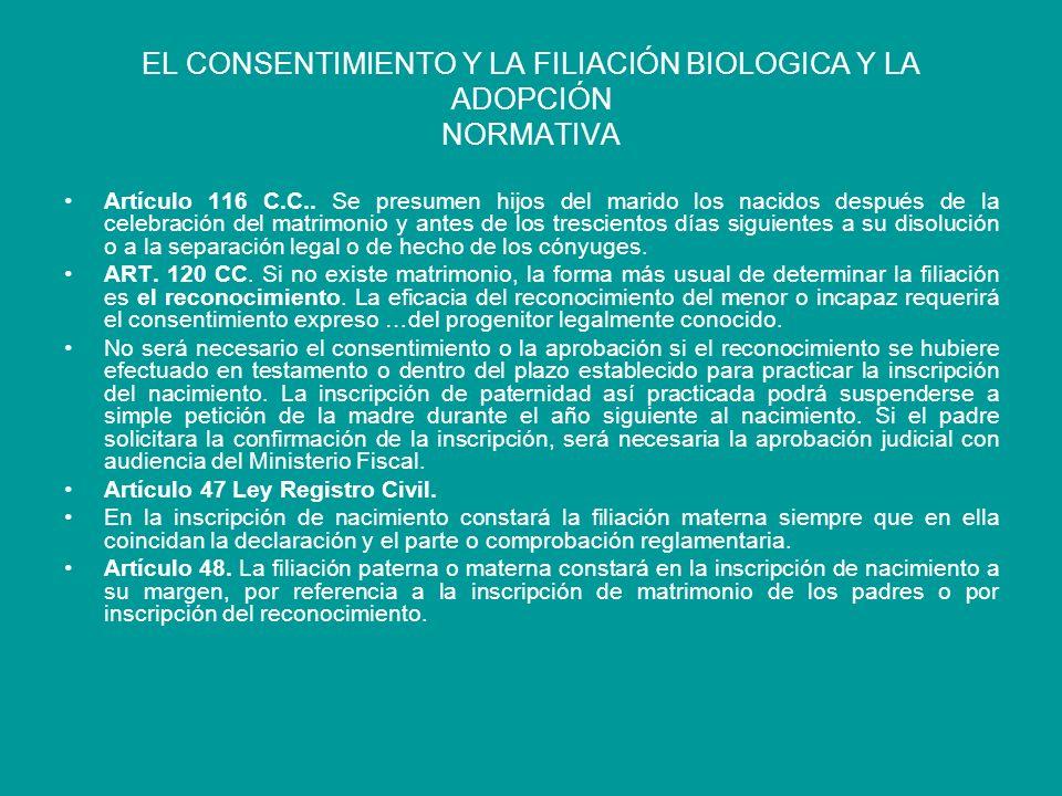 EL CONSENTIMIENTO Y LA FILIACIÓN BIOLOGICA Y LA ADOPCIÓN NORMATIVA