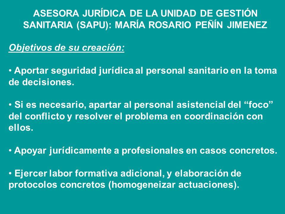 ASESORA JURÍDICA DE LA UNIDAD DE GESTIÓN SANITARIA (SAPU): MARÍA ROSARIO PEÑÍN JIMENEZ