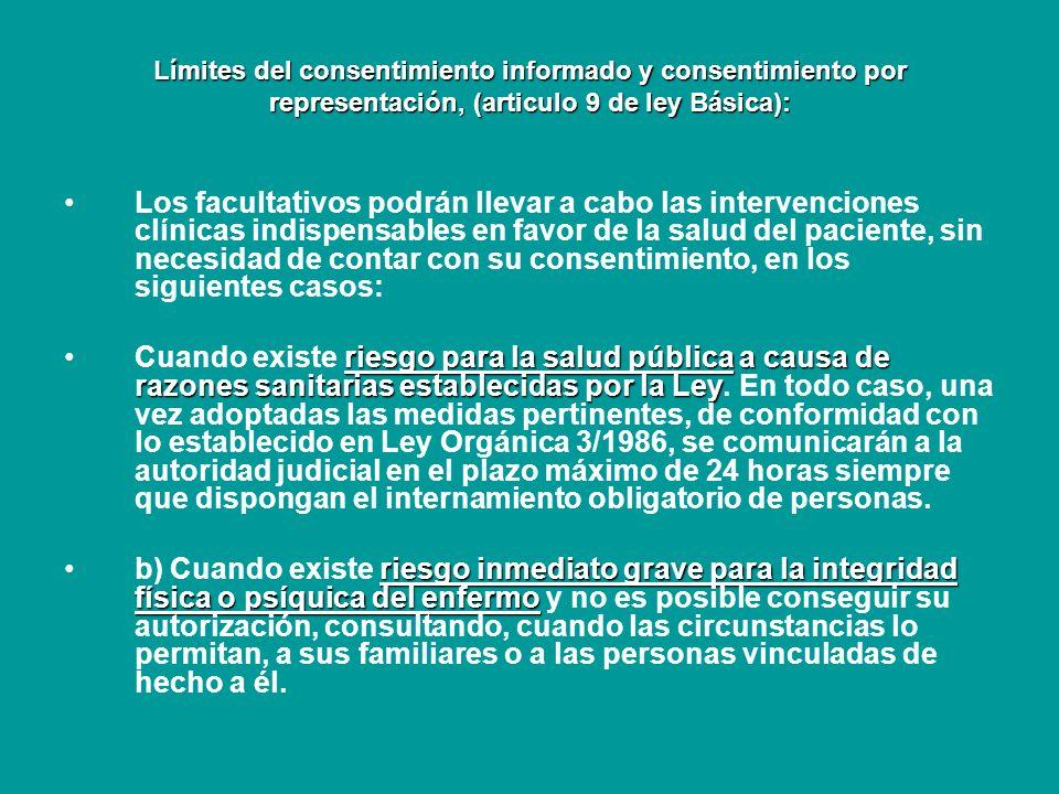 Límites del consentimiento informado y consentimiento por representación, (articulo 9 de ley Básica):