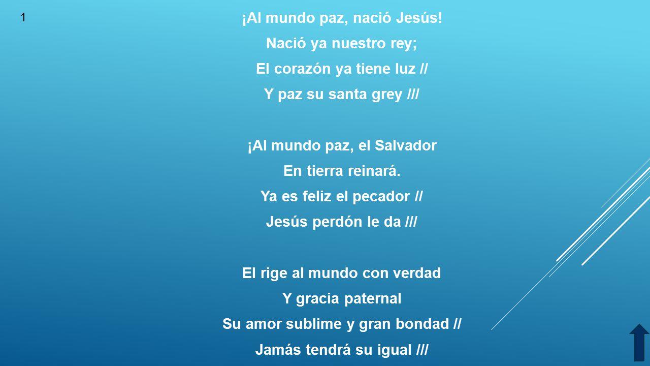 Paz Para El Mundo: Himnario De Navidad 1 Al Mundo Paz 2 Alegría Por Doquiera