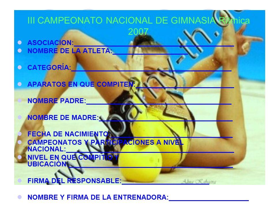 III CAMPEONATO NACIONAL DE GIMNASIA Rítmica 2007