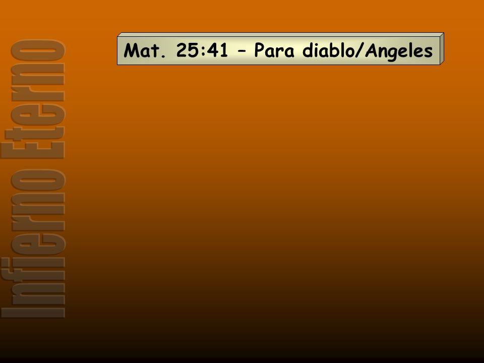 Mat. 25:41 – Para diablo/Angeles