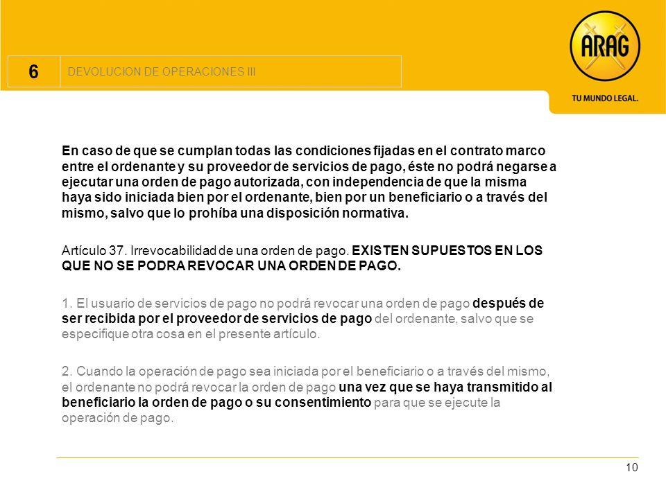 6DEVOLUCION DE OPERACIONES III.