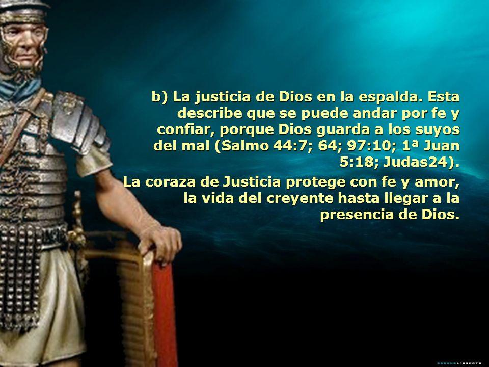 b) La justicia de Dios en la espalda