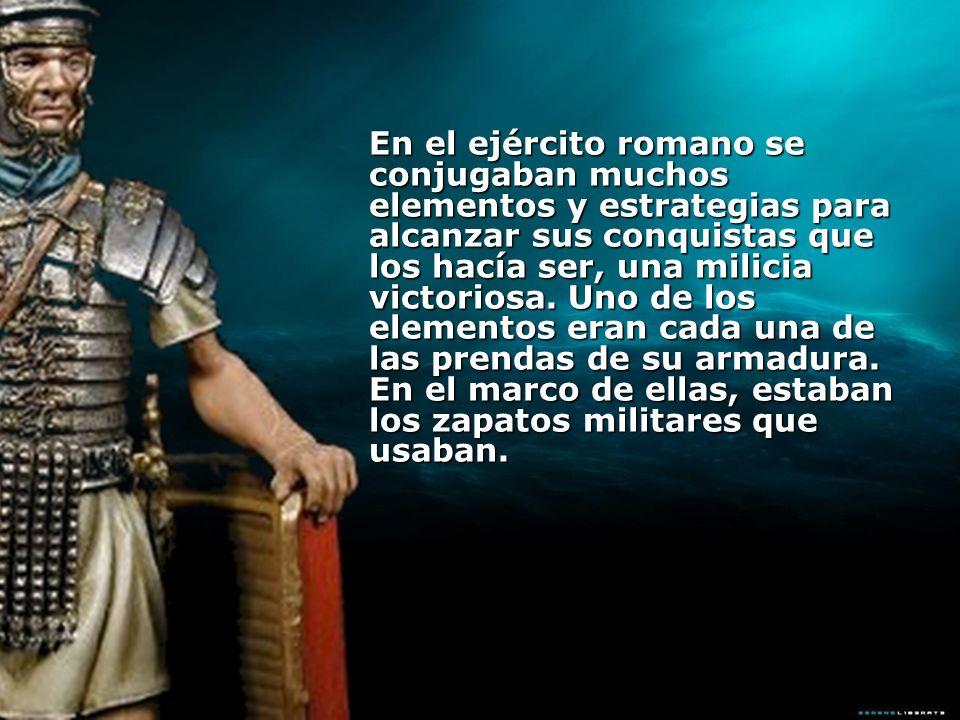 En el ejército romano se conjugaban muchos elementos y estrategias para alcanzar sus conquistas que los hacía ser, una milicia victoriosa.