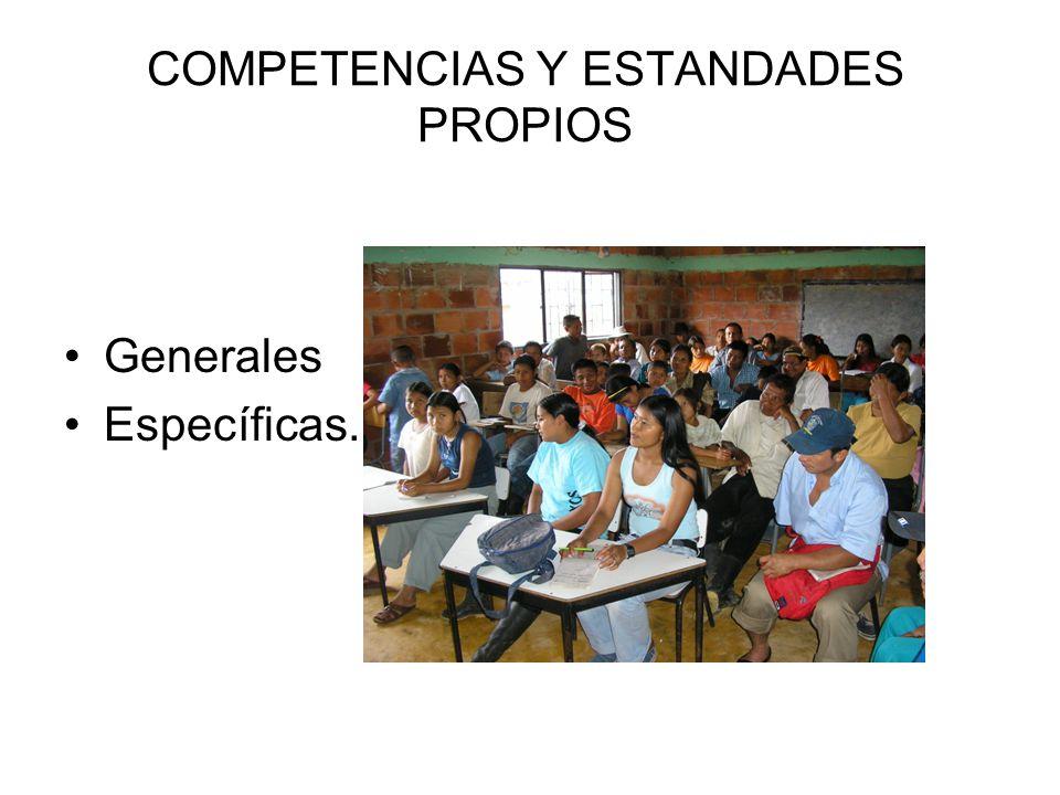 COMPETENCIAS Y ESTANDADES PROPIOS