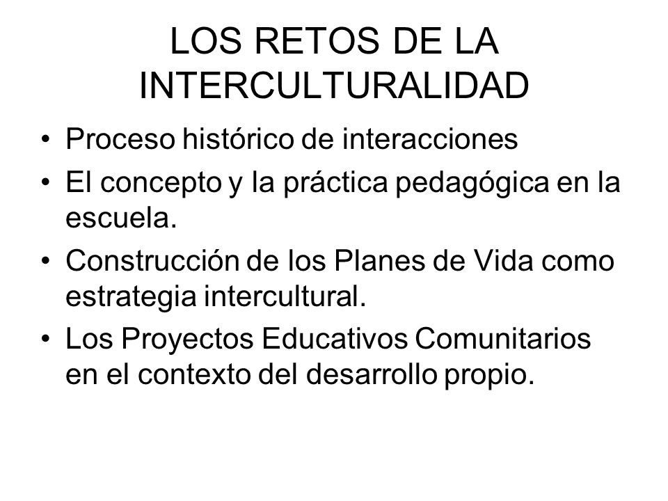 LOS RETOS DE LA INTERCULTURALIDAD