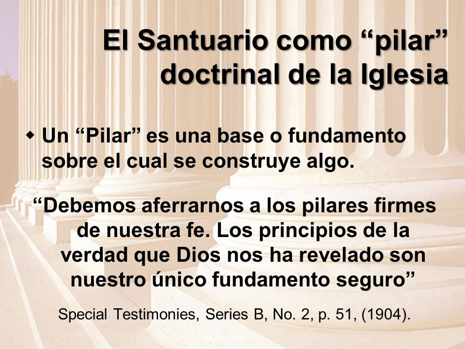 El Santuario como pilar doctrinal de la Iglesia