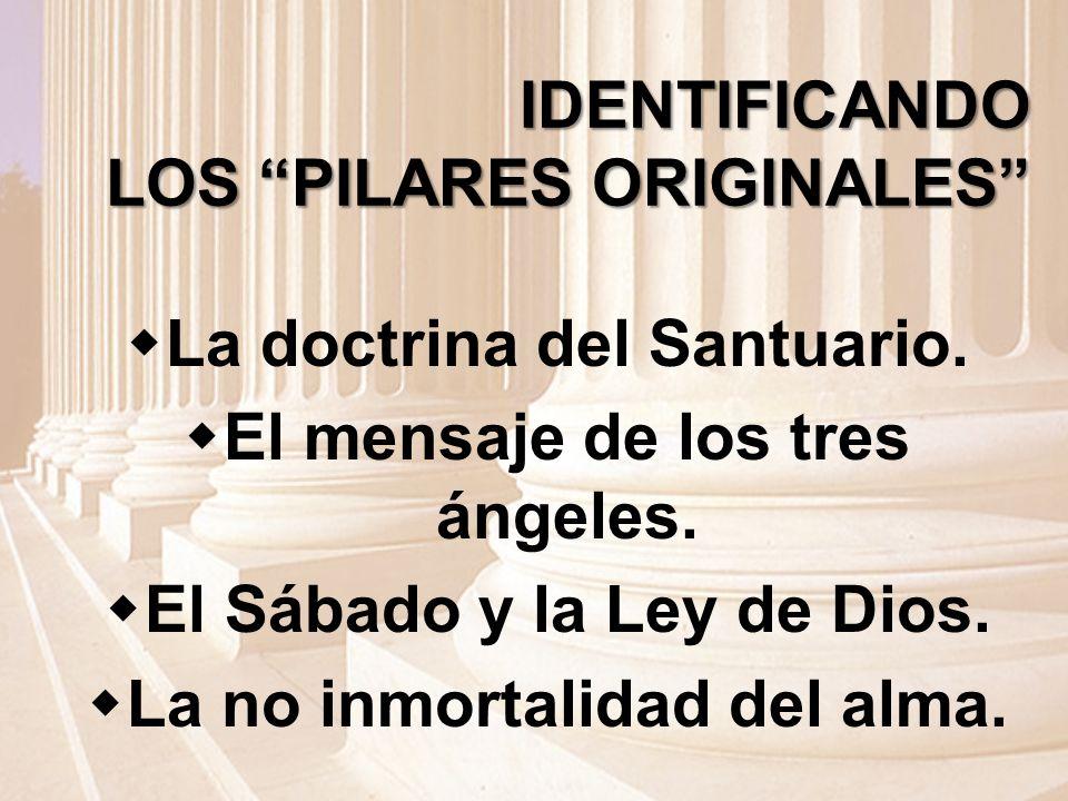 IDENTIFICANDO LOS PILARES ORIGINALES
