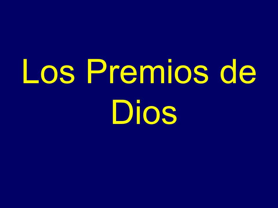 Los Premios de Dios
