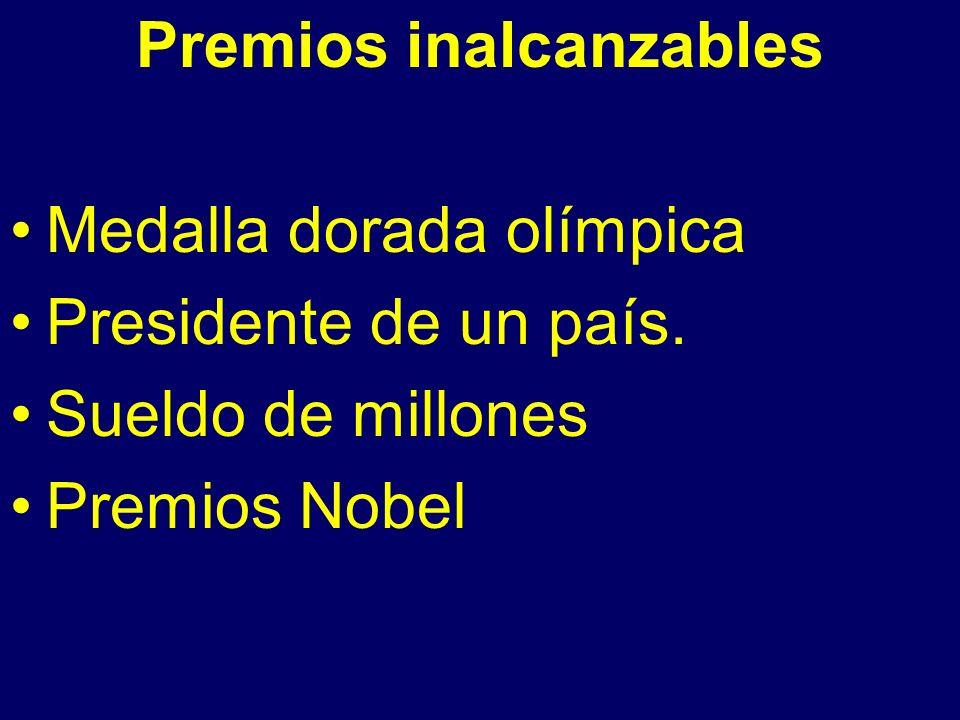 Premios inalcanzables