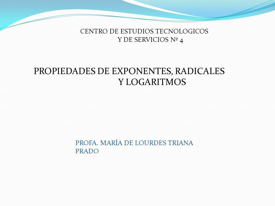 PROPIEDADES DE EXPONENTES, RADICALES