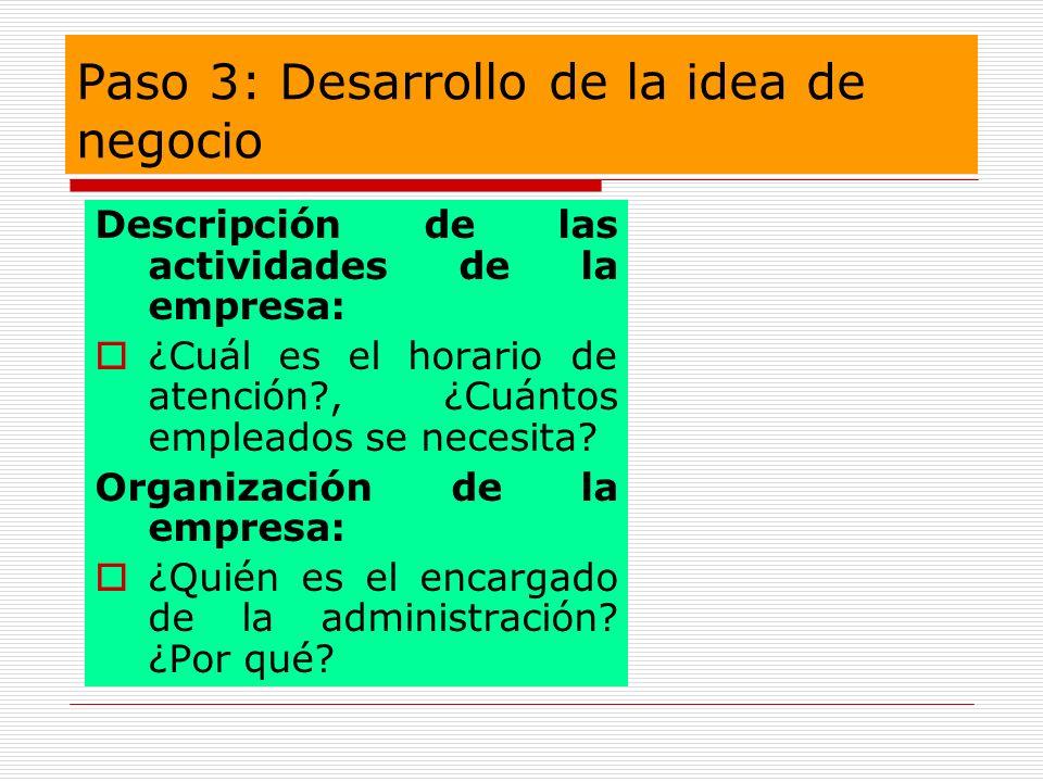 Paso 3: Desarrollo de la idea de negocio