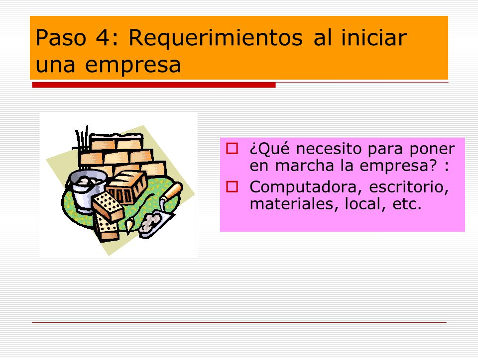 Paso 4: Requerimientos al iniciar una empresa